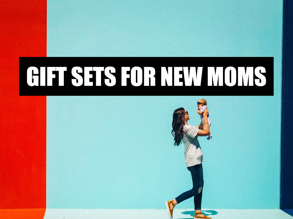 GIFT SETS FOR NEW MOMS