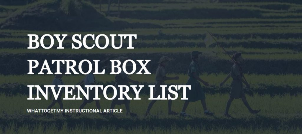 BOY SCOUT PATROL BOX INVENTORY LIST