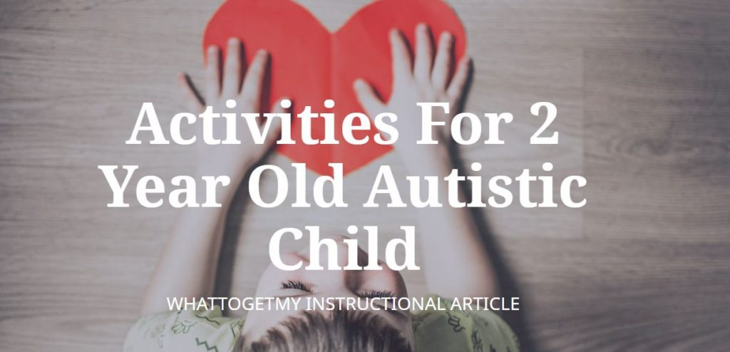 activities for 2 year old autistic child