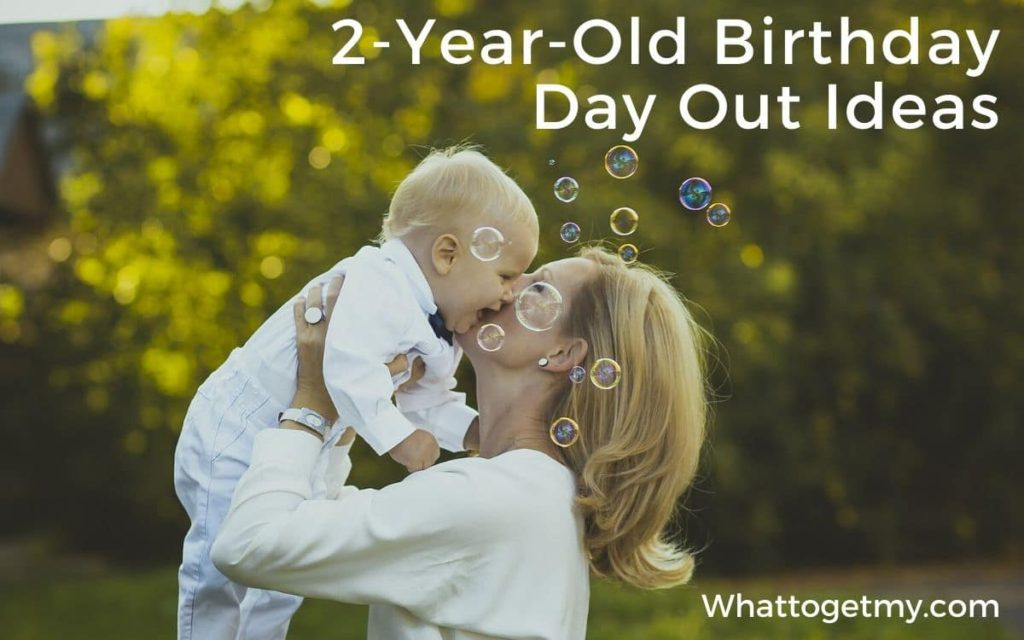 2-Year-Old Birthday Day Out Ideas