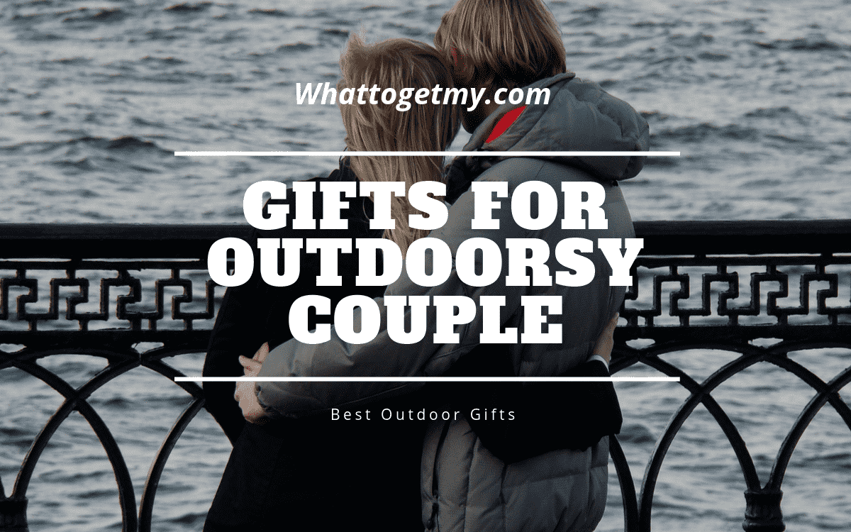 Gifts for outdoorsy couple