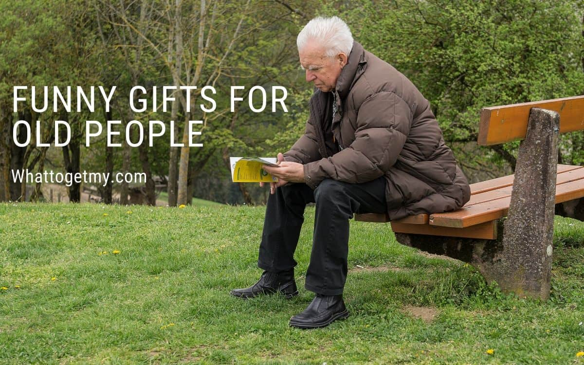 Funny Gifts for Old People