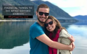 Financial Things to Do After Getting Married