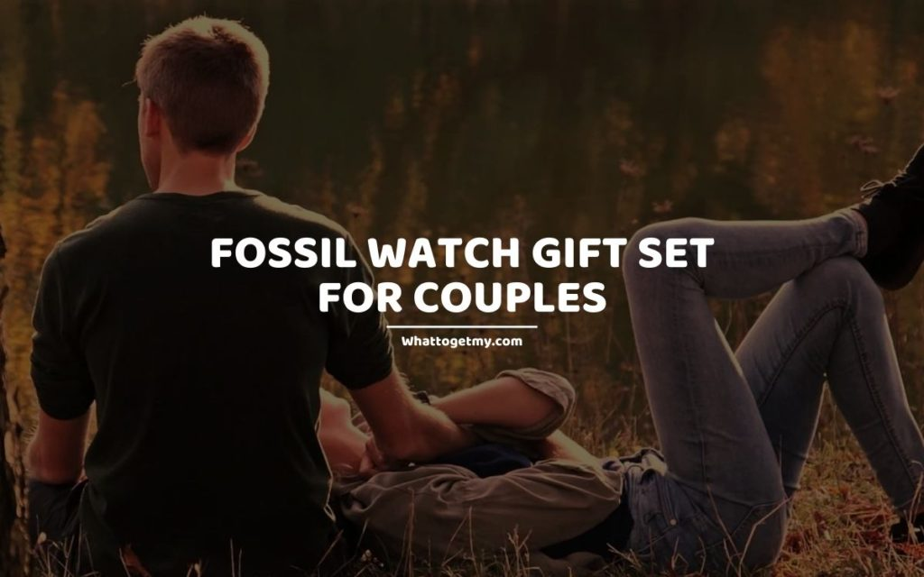 Fossil Watch Gift Set for Couples whattogetmy