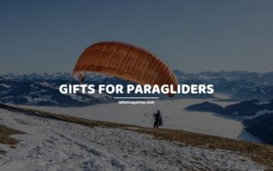 Gifts for Paragliders whattogetmy