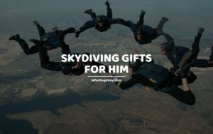 Skydiving Gifts for Him whattogetmy