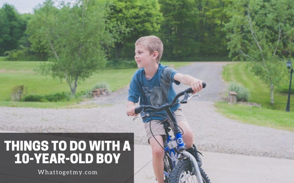 10 years old boy fun things to do