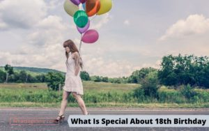 What Is Special About 18th Birthday