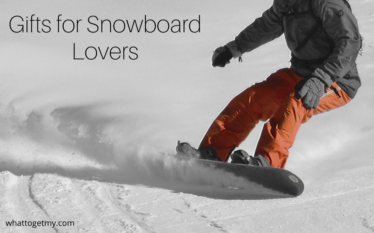 8 Must-Have Gifts for Snowboard Lovers