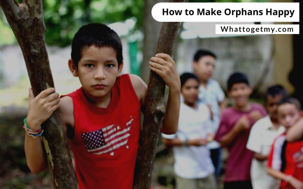 How to Make Orphans Happy