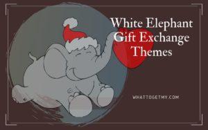White Elephant Gift Exchange Theme