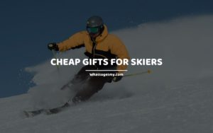 Cheap Gifts for Skiers whattogetmy