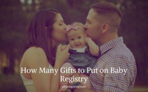 How Many Gifts to Put on Baby Registry