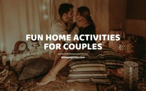 Fun Home Activities for Couples