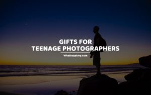 Gifts for Teenage Photographers whattogetmy