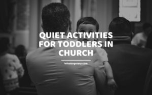 Quiet activities for toddlers in church
