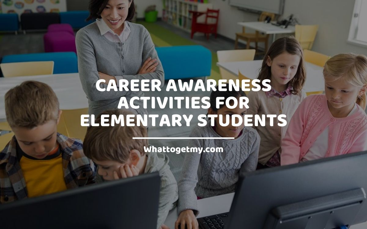 8 Career Awareness Activities for Elementary Students