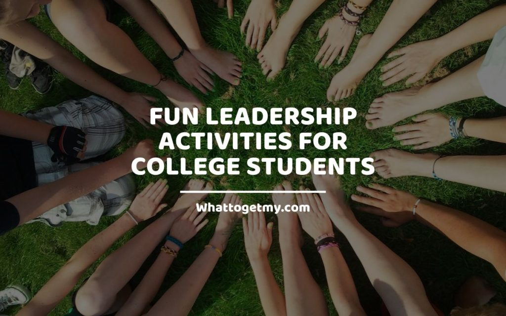 Fun Leadership Activities for College Students WhatToGetMy