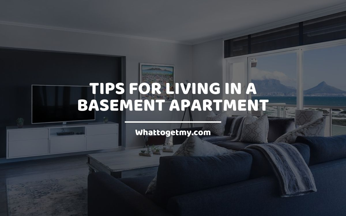 8 Tips for Living in a Basement Apartment