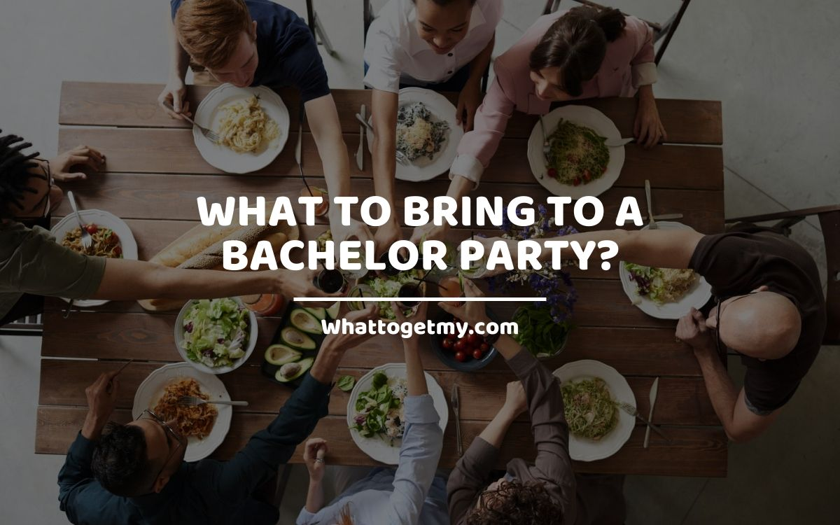 What to bring to a bachelor party?