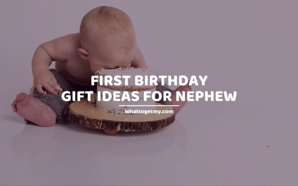 1st birthday gift ideas for nephew