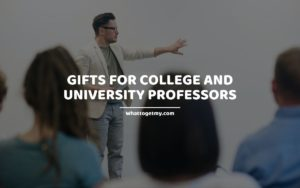 Gifts for College and University Professors