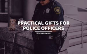 Practical Gifts for Police Officers