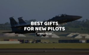 BEST GIFTS FOR NEW PILOTS
