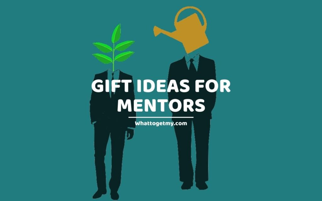 Gift Ideas For Mentors