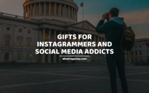 Gifts For Instagrammers and Social Media Addicts
