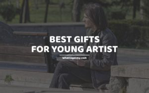 Gifts for Young Artist