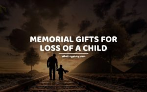 Memorial Gifts for Loss of a Child