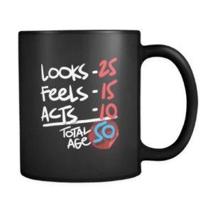 Funny 50 Years Old Birthday Humor Black 11oz Mug