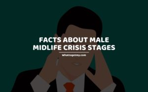 Facts About Male Midlife Crisis Stages