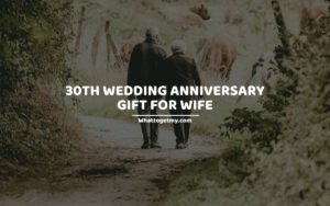 30th wedding anniversary gift for wife