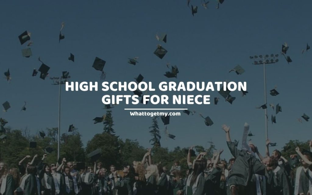 High School Graduation Gifts For Niece