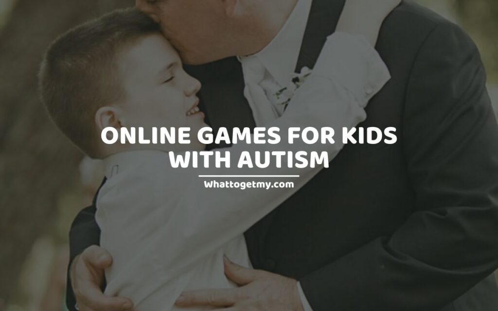 11 Online Games for Kids with Autism