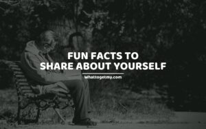 23 Fun Facts To Share About Yourself