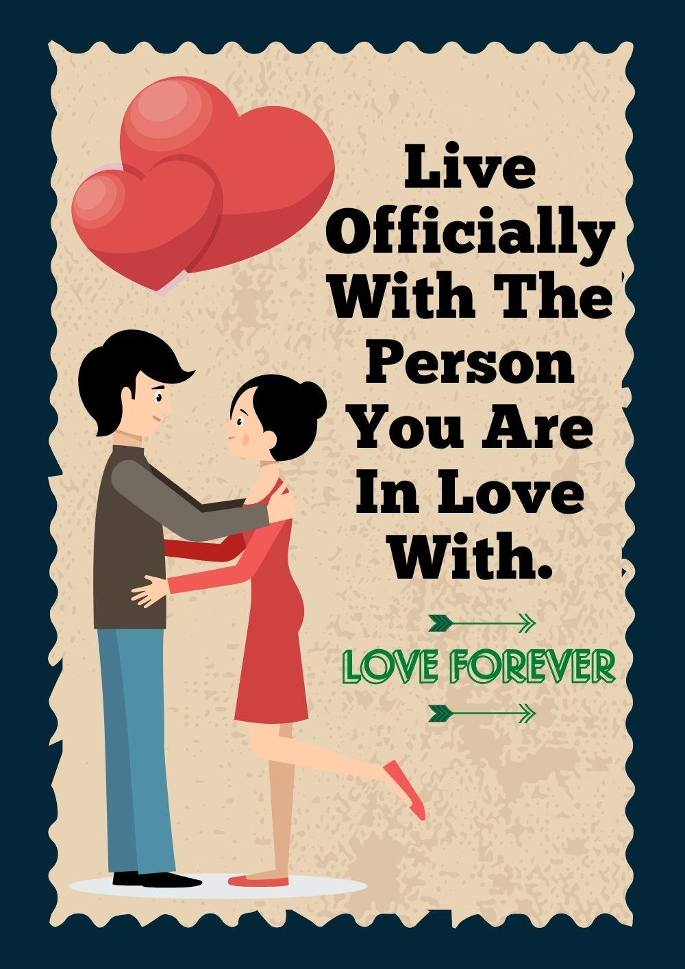 Live Officially With The Person You Are In Love With.