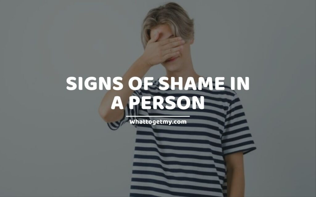 Signs of Shame in a Person