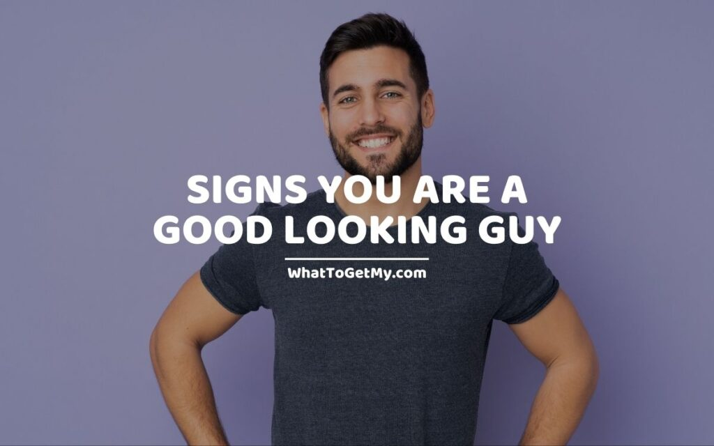 how to know if you are handsome.