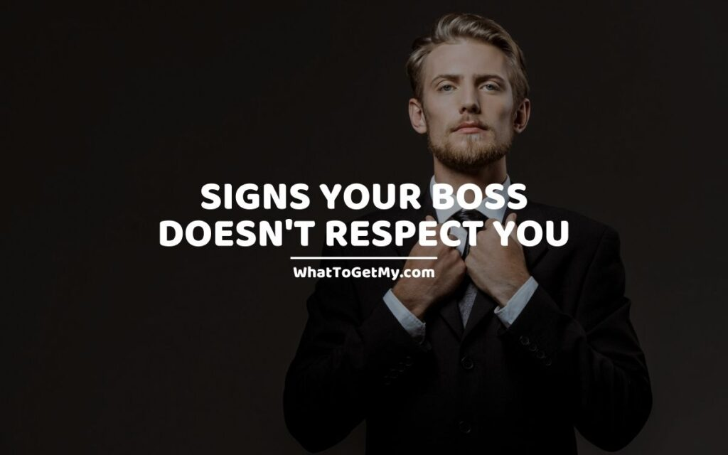 signs you are not respected at work