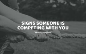 SOMEONE IS COMPETING WITH YOU