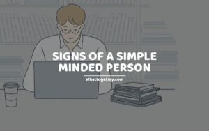 Signs of a Simple Minded Person