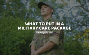 What to Put in a Military Care Package