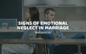 signs of emotional neglect in marriage
