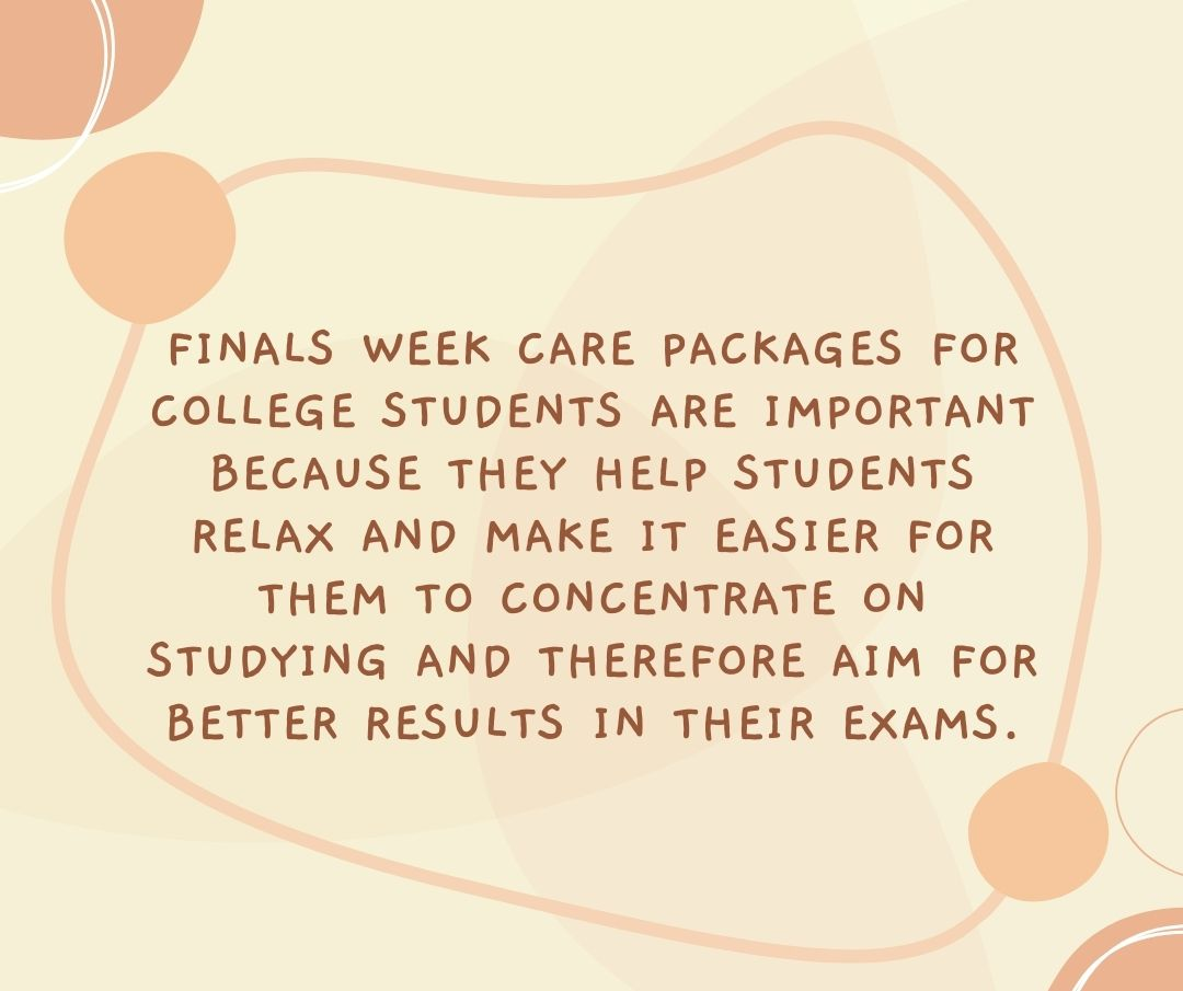 Finals week care packages for college students are important