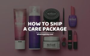 How to Ship a Care Package (WHAT IS A CARE PACKAGE)